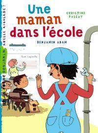 Cover of «Une maman dans l'école»