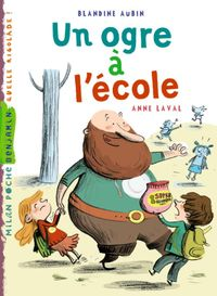 Cover of « Un ogre à l'école »
