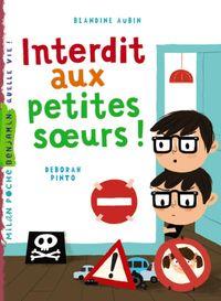 Cover of «Interdit aux petites sœurs»