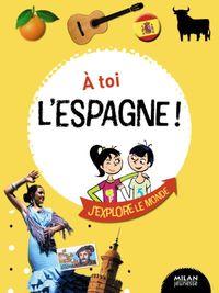 Cover of «À toi l'Espagne !»