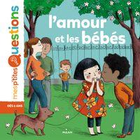 Cover of «L'amour et les bébés»