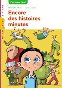 Cover of «Encore des histoires minute»