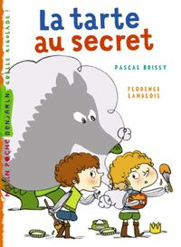 Cover of « La tarte au secret »