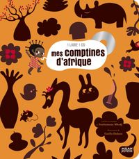 Cover of «Mes comptines d'Afrique + CD»