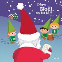 Couverture «Père Noël, es-tu là ?»