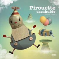 Couverture «Pirouette cacahuète»