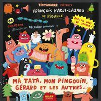 Couverture «Ma tata, mon pingouin, Gérard et les autres»