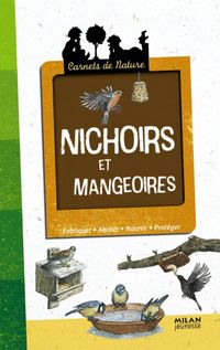 Cover of « Nichoirs et mangeoires »