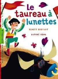 Cover of «Le taureau à lunettes»