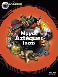 Couverture «Mayas, Aztèques et Incas»