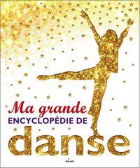 Couverture «Ma grande encyclopédie de danse»
