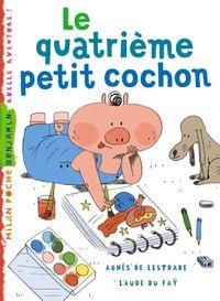 Cover of «Le quatrième petit cochon»