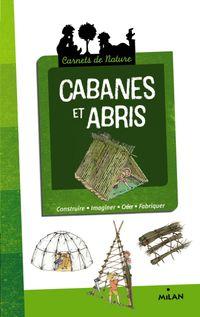 Couverture «Cabanes et abris»