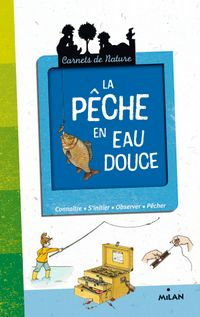 Cover of « La pêche en eau douce »