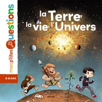 Cover of « La Terre, la vie, l'univers »