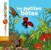 Couverture «Les insectes (Les Petites Bêtes NE))»