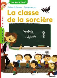 Cover of « La classe de la sorcère »
