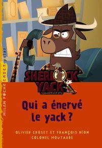 Couverture «Qui a énervé le yack ?»