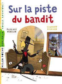 Cover of «Sur la piste du bandit»
