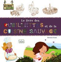 Couverture «Le livre des cueillettes et de la cuisine sauvage»