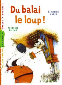 Cover of « Du balai le loup »