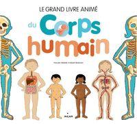 Couverture «Le grand livre animé du corps humain»