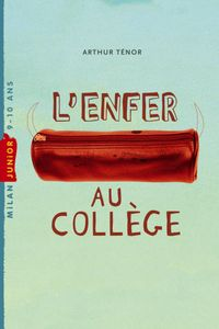 Cover of « L'enfer au collège »