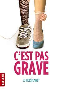 Cover of «C'est pas grave»