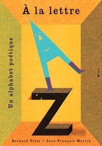 Couverture «À la lettre, un alphabet poétique»