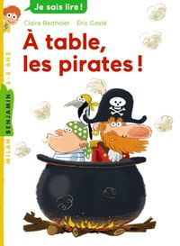 Couverture « À table, les pirates ! »