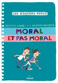 Cover of « Moral et pas moral »