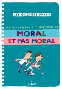 Couverture «Moral et pas moral»