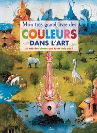 Couverture «Mon très grand livre des couleurs dans l'art»
