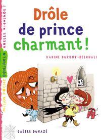 Cover of « Drôle de prince charmant ! »