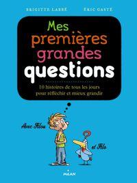 Couverture «Mes premières grandes questions philosophiques»