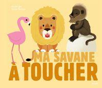 Cover of «Ma savane à toucher»