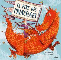 Couverture «La pire des princesses»
