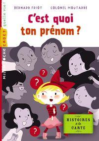 Cover of «C'est quoi ton prénom ?»