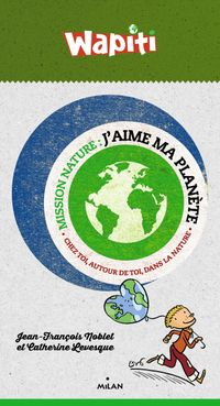 Cover of « J'aime ma planète »