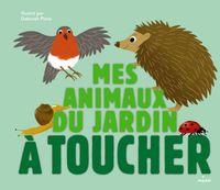 Couverture «Mes animaux du jardin à toucher»