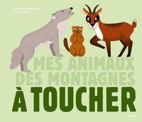 Cover of «Mes animaux des montagnes à toucher»
