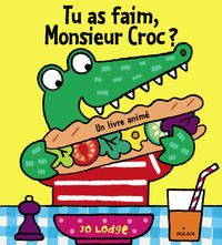 Couverture « Tu as faim, Monsieur Croc ? »