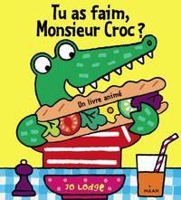 Couverture «Tu as faim, Monsieur Croc ?»