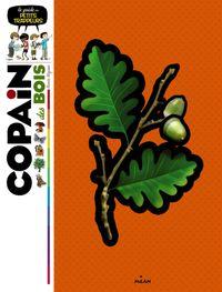 Cover of «Copain des bois»