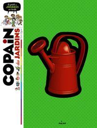 Cover of «Copain des jardins»