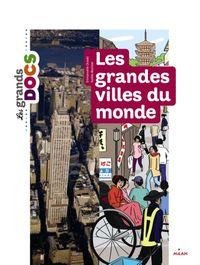 Cover of «Les grandes villes du monde»