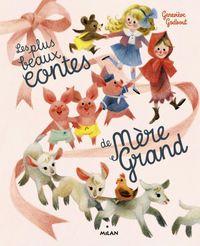 Couverture «Les plus beaux contes de Mère-grand»