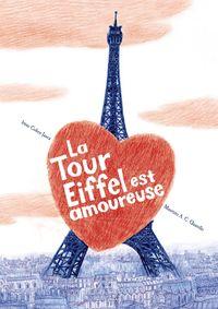 Couverture «La tour Eiffel est amoureuse»