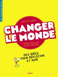 Couverture «Changer le monde»