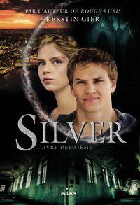 Couverture «Silver livre deuxième»